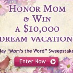 $10,000 Mothers Day Sweepstakes & Mother's Day Quiz