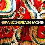 It's National Hispanic Heritage Month