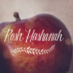 Rosh Hashanah–A Celebration of Beginnings!