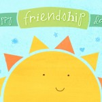 Don't Forget Friendship Day This Weekend!