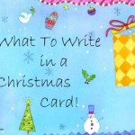 Today is Christmas Card Day…So Here Are Some Ideas of  What to Write in Your Christmas Cards!