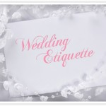 WEDDING INVITATION AND RSVP ETIQUETTE