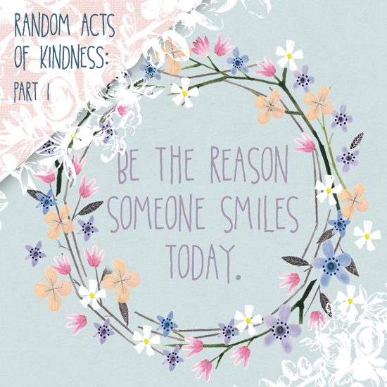 Random Acts of Kindness Part I (FREE desktop background)