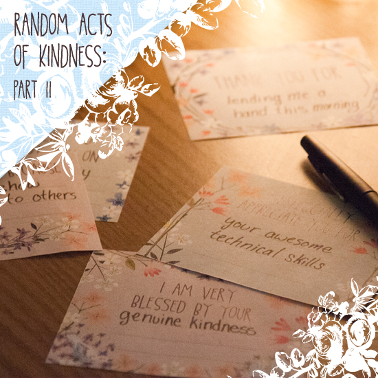 Random Acts of Kindness: Part II (FREE printable)