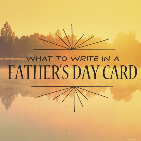 What to Write in a Fathers Day Card