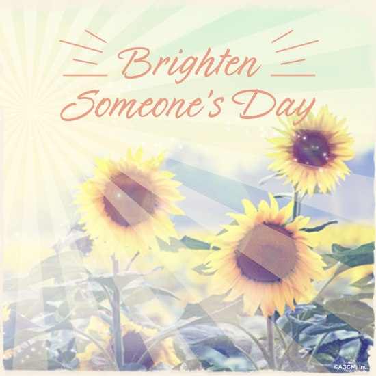 Brighten Someones Day!