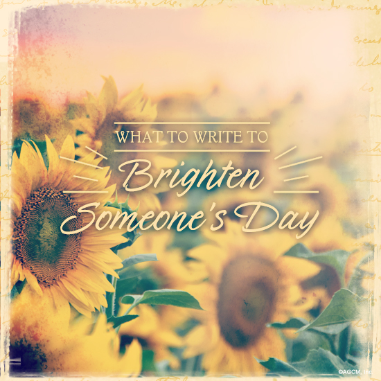 What to Write: Brighten Someones Day | Blue Mountain Blog