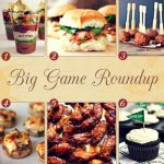 Recipes for the Big Game –  Plus Free Printable!