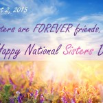 Celebrate National Sisters Day on August 2