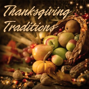 Thumb image with Thanksgiving Traditions Title