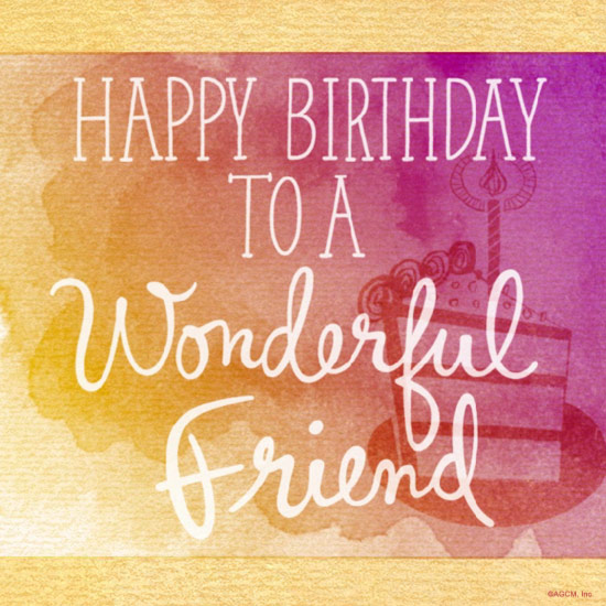 Happy Birthday Wishes For A Friend.Birthday Wishes For A Friend Blue Mountain Blog