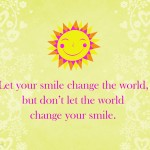 Printable Quote –  Smile!