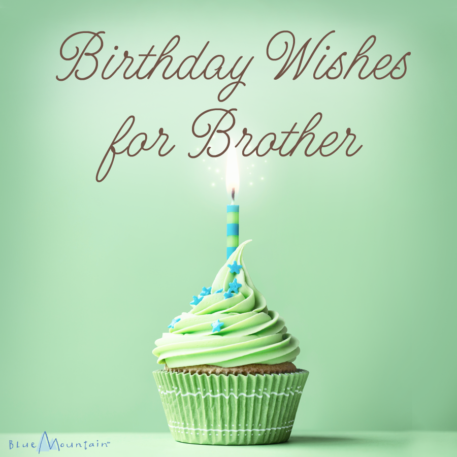 Birthday Wishes For Brother Blue Mountain Blog