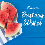Summer Birthday Wishes